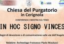 """Conferenza """"in hoc signo vinces"""" presso la chiesa del Purgatorio"""